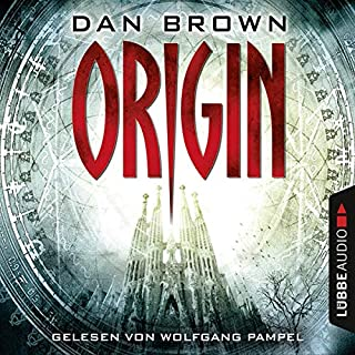 Origin     Robert Langdon 5              De :                                                                                                                                 Dan Brown                               Lu par :                                                                                                                                 Wolfgang Pampel                      Durée : 18 h et 58 min     1 notation     Global 5,0