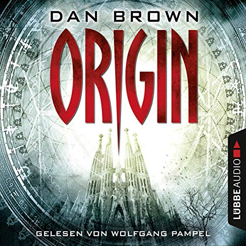 Origin     Robert Langdon 5              By:                                                                                                                                 Dan Brown                               Narrated by:                                                                                                                                 Wolfgang Pampel                      Length: 18 hrs and 58 mins     4 ratings     Overall 3.8