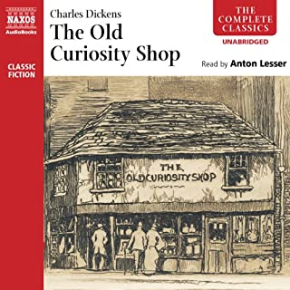 The Old Curiosity Shop                   By:                                                                                                                                 Charles Dickens                               Narrated by:                                                                                                                                 Anton Lesser                      Length: 22 hrs and 19 mins     415 ratings     Overall 4.5