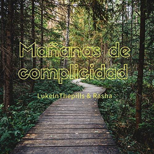 LukeInThePills & Rasha