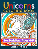 Unicorns Coloring Book for Toddlers Ages 4-8: With Magical Drawings