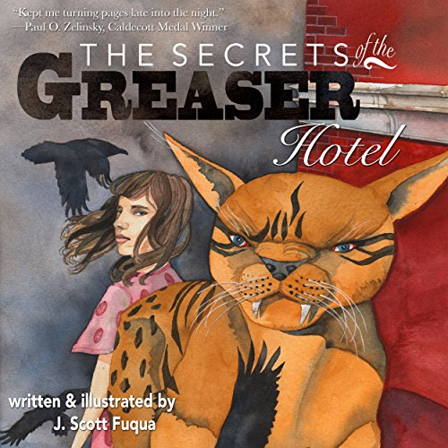 The Secrets of the Greaser Hotel audiobook cover art