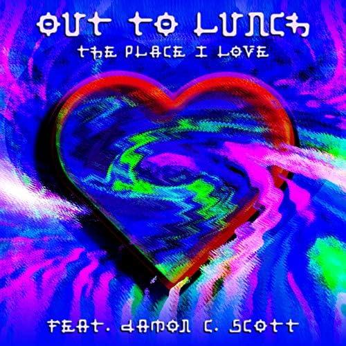Out to Lunch feat. Damon C. Scott feat. Damon C. Scott