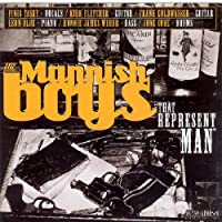 That Represent Man by Mannish Boys (2005-06-13)