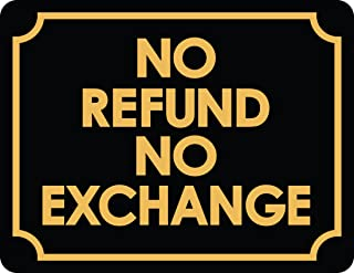 No Refund Or Exchange Business Sign Retail Store Policy Sign