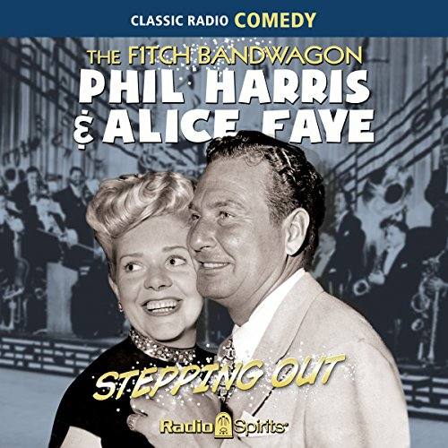 Fitch Bandwagon/Phil Harris-Alice Faye: Stepping Out audiobook cover art