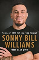 Sonny Bill Williams: You Can't Stop the Sun from Shining