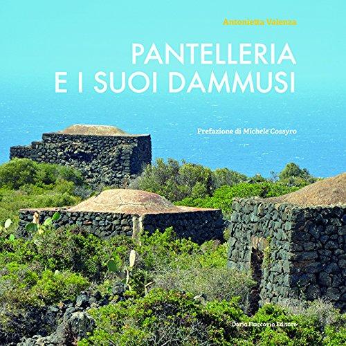 Pantelleria e i suo dammusi