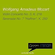 Green Edition - Mozart: Violin Concerto No. 3, K. 216 & Serenade No. 7