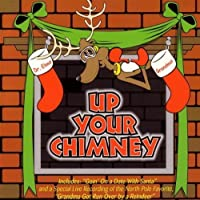 Up Your Chimney by Dr. Elmo (2004-10-29)