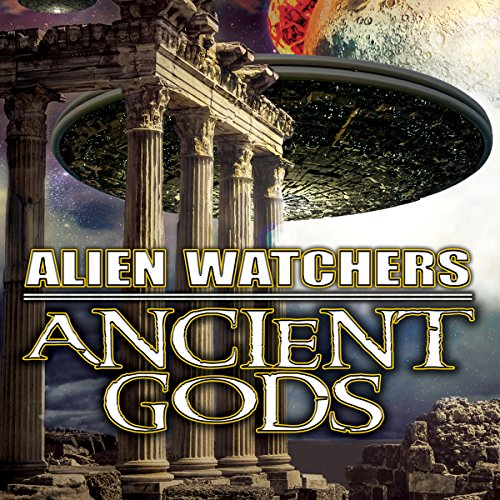 Alien Watchers: Ancient Gods cover art