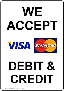 We Accept [ Visa, MasterCard ] Debit & Credit Sign with Symbol, 14x10 in. Aluminum for Dining/Hospitality/Retail by ComplianceSigns
