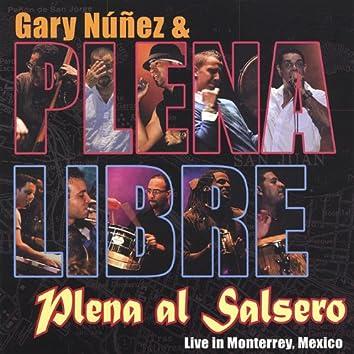Plena Al Salsero (Live From Monterrey, Mexico)