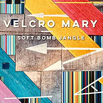 Soft Bomb Jangle