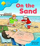 Oxford Reading Tree: Stage 3: Storybooks: on the Sand