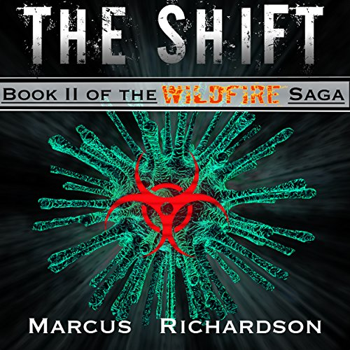 The Shift: Wildfire Saga, Book 2