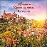 Calendario Rincones de España con encanto 2022 (Calendarios)
