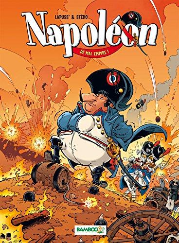 Napoléon - tome 1 - De mal empire !