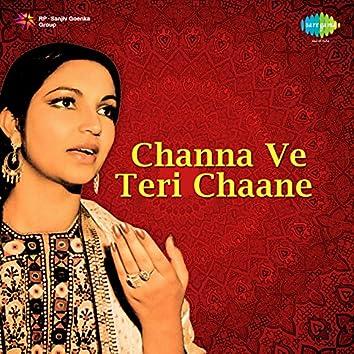 Channa Ve Teri Chaane