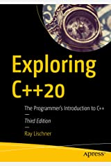 Exploring C++20: The Programmer's Introduction to C++ Kindle Edition