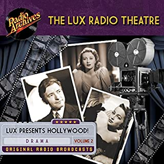 Lux Radio Theatre - Volume 2                   De :                                                                                                                                 George Wells,                                                                                        Sanford Barnett                               Lu par :                                                                                                                                 full cast                      Durée : 5 h et 57 min     Pas de notations     Global 0,0