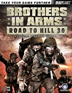 Brothers in Arms? Official Strategy Guide de Bart G. Farkas