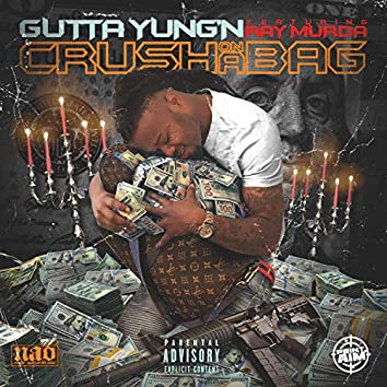 Crush on a Bagg (feat. Ray Murda)