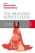 Branded Supply Chain: A New Perspective in Sustainable Branding (English Edition)