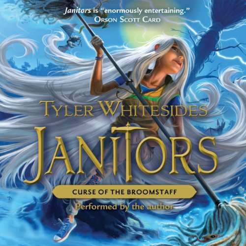 Janitors, Book 3: Curse of the Broomstaff audiobook cover art