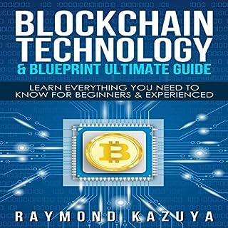 Blockchain Blueprint & Technology Ultimate Guide cover art
