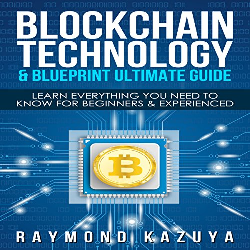 Blockchain Blueprint & Technology Ultimate Guide  By  cover art