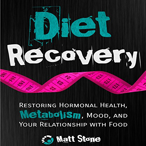 Diet Recovery audiobook cover art
