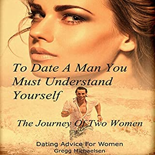To Date a Man, You Must Understand Yourself cover art