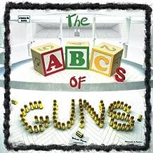 The ABCs of Guns