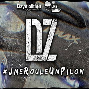 #JmeRouleUnPilon