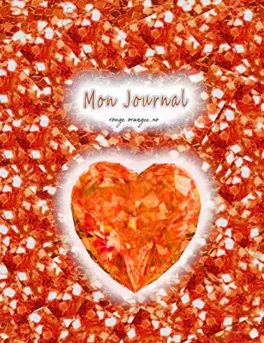 MON JOURNAL rouge orange xo (Journal de souvenirs d'enfance)