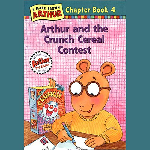 Arthur and the Crunch Cereal Contest audiobook cover art