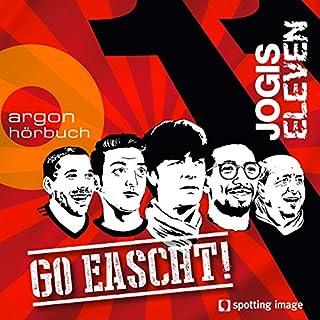 Go eascht! (Jogis Eleven) Titelbild