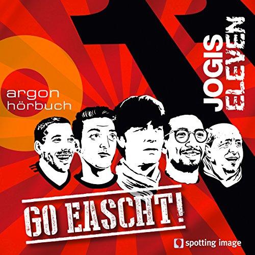 Go eascht! (Jogis Eleven) audiobook cover art
