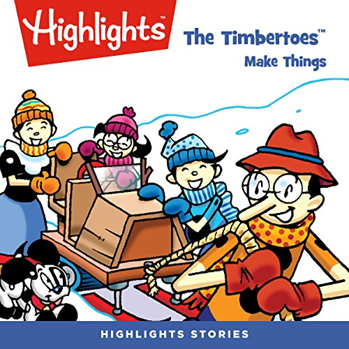 The Timbertoes Make Things audiobook cover art