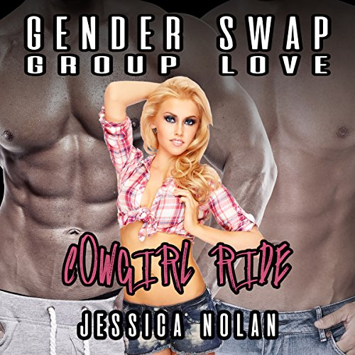Gender Swap Group Love: Cowgirl Ride  By  cover art