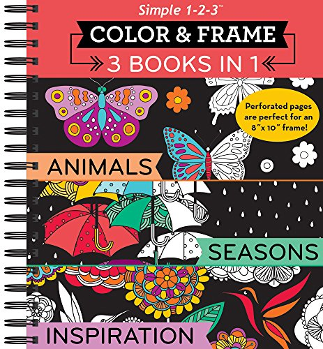 Color & Frame - 3 Books in 1 - Animals, Seasons, Inspiration (Adult Coloring Book)