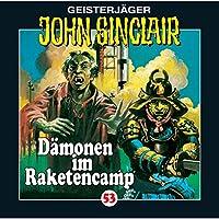Dämonen im Raketencamp (John Sinclair 53) Hörbuch