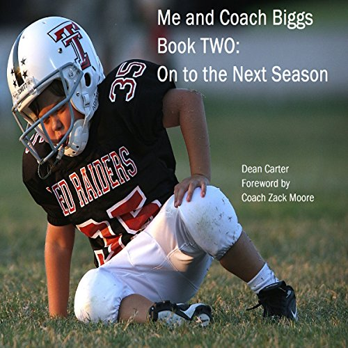 Me and Coach Biggs: Book Two: On to the Next Season audiobook cover art