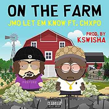 On the Farm (feat. Chxpo)