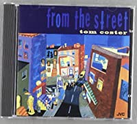 From the Street by Tom Coster