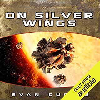 On Silver Wings                   Written by:                                                                                                                                 Evan Currie                               Narrated by:                                                                                                                                 Dina Pearlman                      Length: 9 hrs and 4 mins     Not rated yet     Overall 0.0
