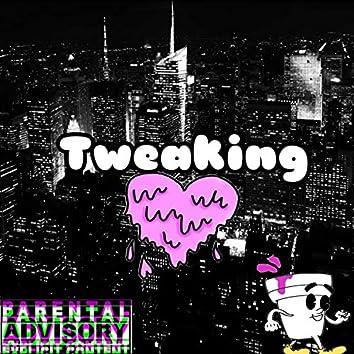 Tweaking (feat. David Dinero)