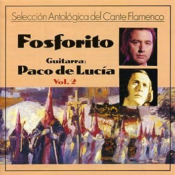 Selección Antológica del Cante Flamenco, Vol.2 : Fosforito (feat. Paco De Lucia)
