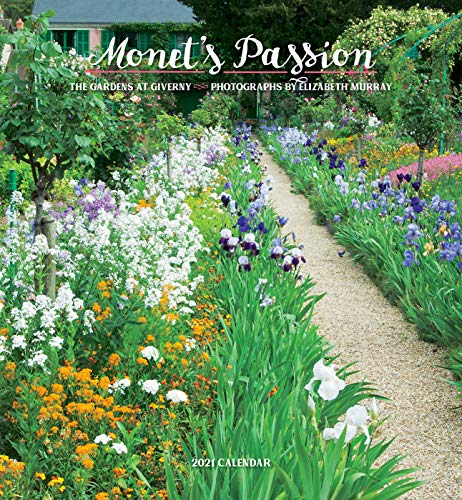 Monet'S Passion the Gardens at Giverny 2021 Wall Calendar